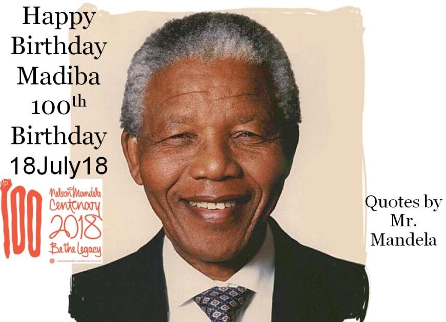 Happy Birthday Nelson Rolihlahla Mandela wena Madiba